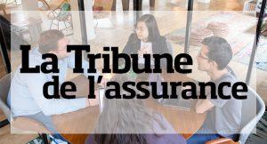 La Tribune de l'assurance